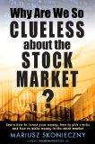 Book Review: Why Are We So Clueless about the Stock Market?