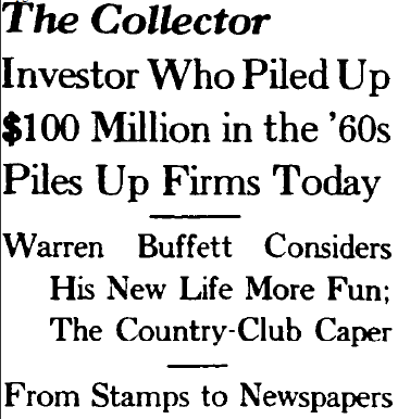 The Collector:  1977 WSJ Article on Buffett Strikes Familiar Themes